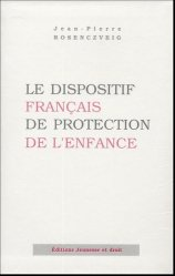 Le dispositif français de protection de l'enfance. Edition 2005