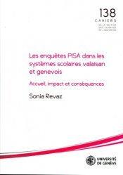 Les enquêtes PISA dans les systèmes scolaires valaisan et genevois