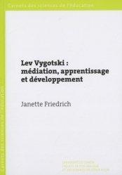Lev Vygotski : médiation, apprentissage et développement
