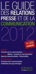 Le guide des relations presse et de la communication 2012