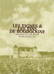 Les vignes et les vins de Bourgogne