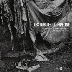 Les oubliés du pipeline