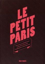 Le Petit Paris. Tentative probablement vaine de renouveler l'urbanisme contemporain