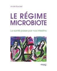 Le régime microbiote - Tome 1
