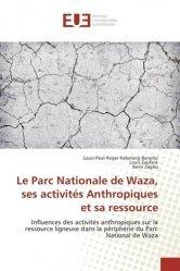 Le parc nationale de Waza, ses activités anthropiques et sa ressource