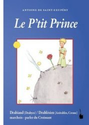 Le Petit Prince en Drabiaud (Drabyes) / Drablésien (Azérables, Creuse)