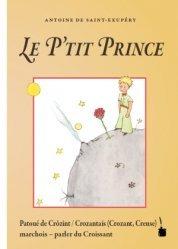 Le Petit Prince en Patoué de Crôzint / Crozantais (Crozant, Creue)