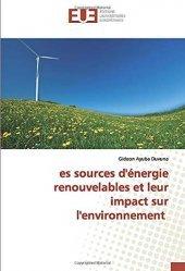 Les sources d'énergie renouvelables et leur impact sur l'environnement