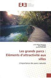Les grands parcs : éléments d'attractivité aux villes