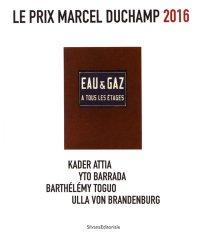 Le prix Marcel Duchamp 2016. Kader Attia, Yto Barrada, Barthélémy Toguo, Ulla von Brandenburg