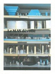 Le MAS dévoilé 2007-2011