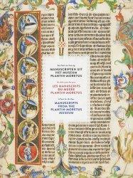 Les manuscrits du musée Plantin-Moretus. Un délice pour les yeux, Edition français-anglais-allemand