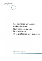 Les numéros personnels d'identification : leur mise en oeuvre, leur utilisation et la protection des données