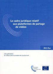 Le cadre juridique relatif aux plateformes de partage de vidéos