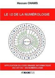 Le 1.0 de la numérologie