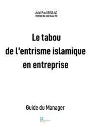 Le tabou de l'entrisme islamique en entreprise