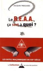 Le R.E.A.A., à quoi ça sert