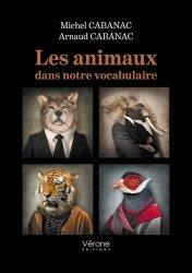 Les animaux dans notre vocabulaire