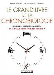 Le grand livre de la chronobiologie