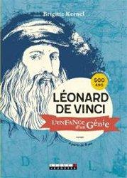 Leonard de Vinci, l'enfance d'un génie