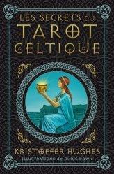 Les secrets du tarot celtique