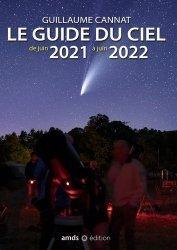 Le guide du ciel de juin 2021 à juin 2022