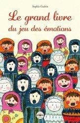 Le grand livre du jeu des émotions