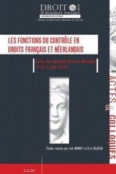 Les fonctions du contrôle en droits français et néerlandais. Actes du colloque Poitiers-Nimègue (4 et 5 juin 2010), Edition bilingue français-anglais
