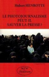 Le photojournalisme peut-il sauver la presse