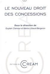 Le nouveau droit des concessions. Actes du colloque du 8 avril 2016