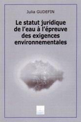 Le statut juridique de l'eau à l'épreuve des exigences environnementales