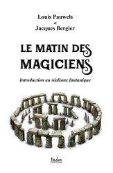 Le matin des magiciens : introduction au réalisme fantastique