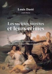 Les sociétés secrètes et leurs crimes