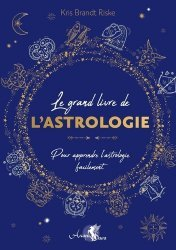 Le grand livre de l'astrologie