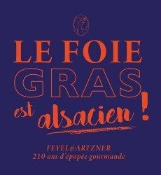 Le foie gras est alsacien !