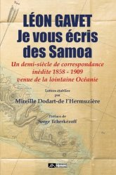 Léon Gavet - Je vous écris des Samoa