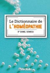 Le dictionnaire de l'homéopathie
