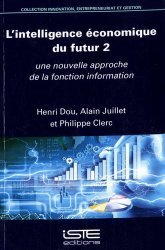 L'intelligence économique du futur