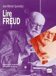 Lire Freud. Découverte chronologique de l'oeuvre de Freud