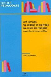 Lire l'image au collège et au lycée en cours de français