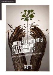 Libérer le potentiel de l'économie collaborative