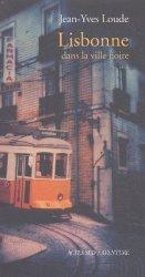 Lisbonne, dans la ville noire