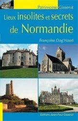 Lieux insolites et secrets de Normandie