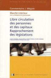 Libre circulation des personnes et des capitaux - Rapprochement des législations. Marché intérieur, 3e édition
