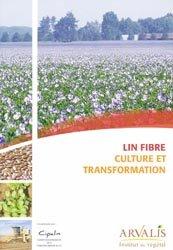 Lin fibre - Culture et transformation