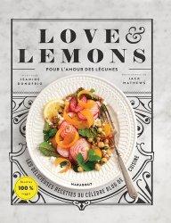 Love & Lemons. Pour l'amour des légumes