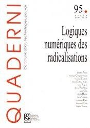 Logiques numériques des radicalisations