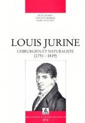 LOUIS JURINE. Chirurgien et naturaliste (1751-1819)