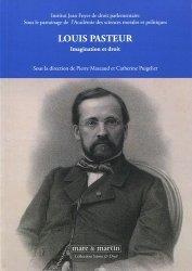 Louis Pasteur. Imagination et droit