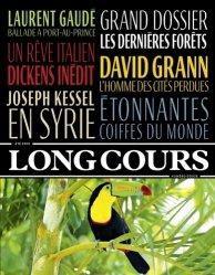 Long Cours N° 12, été 2019 : Les dernières forêts